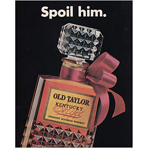 RelicPaper 1966 Old Taylor Whiskey: Spoil Him, Old Taylor Distillery Print Ad