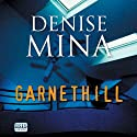 Garnethill Audiobook by Denise Mina Narrated by Katy Anderson