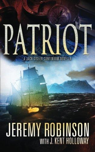 Patriot (A Jack Sigler Continuum Novella) (Volume 2)