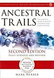 Ancestral Trails: The Complete Guide to British Genealogy and Family History by Mark D. Herber ( 2005 )