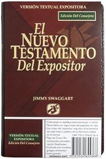 El Nuevo Testamento Del Expositor (Spanish Edition)