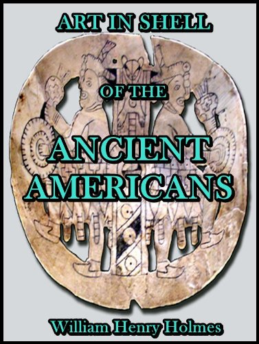 - Art in Shell of the Ancient Americans