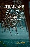 Thailand - Cold Rain, J. F. Gump, 0971485542