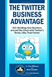 The Twitter Business Advantage, Tina Williams, 1449505295