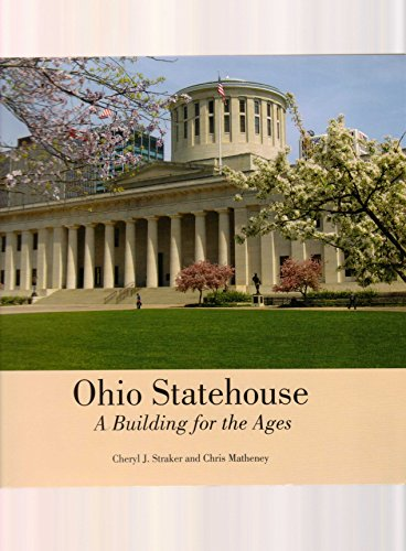 Ohio Statehouse: A Building for the Ages