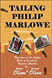 Tailing Philip Marlowe, Brian Olson and Bonnie Olson, 097292390X
