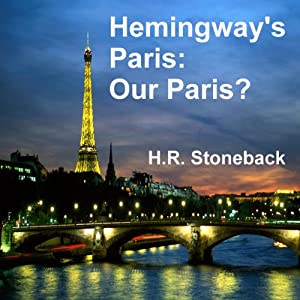 Hemingway's Paris: Our Paris? Audiobook