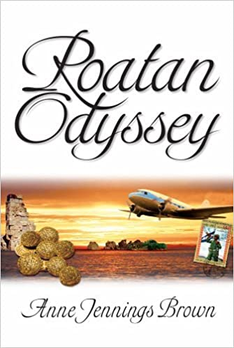 Book Roatan Odyssey by Anne Jennings Brown (2007-08-02)