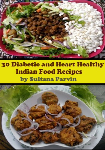 30 diabetic and heart healthy indian food recipes with nutritional 30 diabetic and heart healthy indian food recipes with nutritional details with nutritional information by forumfinder