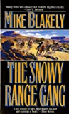 The Snowy Range Gang, Mike Blakely, 0812563573