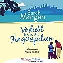 Verliebt bis in die Fingerspitzen (From Manhattan with Love 5) Hörbuch von Sarah Morgan Gesprochen von: Nicole Engeln