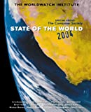 img - for State of the World 2004: Special Focus: The Consumer Society (State of the World (Paperback)) book / textbook / text book