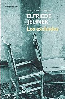 Los excluidos par Elfriede Jelinek
