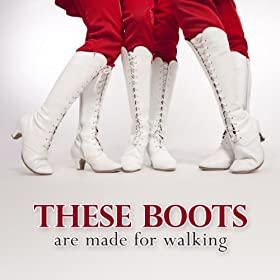these boots are made for walking fan