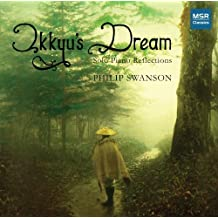 Philip Swanson: Ikkyu's Dream - Solo Piano Reflections by Philip Swanson (2010-01-12)