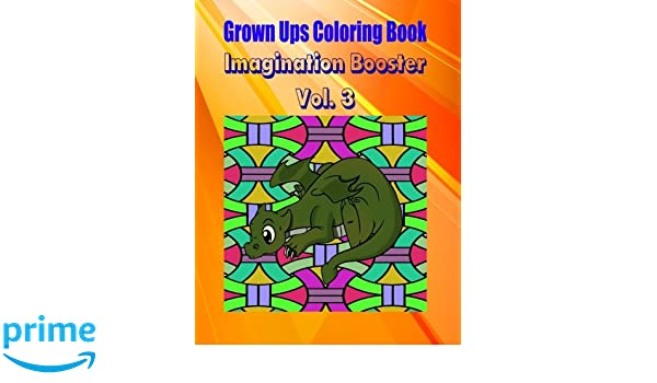 Grown Ups Coloring Book Imagination Booster Vol. 3 Mandalas