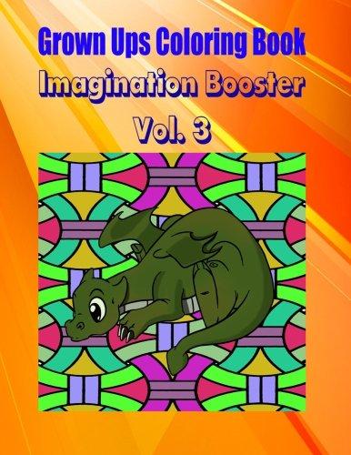 Grown Ups Coloring Book Imagination Booster Vol. 3 Mandalas PDF
