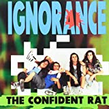 The Confident Rat