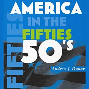 America in the Fifties Audiobook