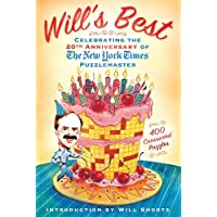 Will's Best: Celebrating the 20th Anniversary of The New York Times Puzzlemaster: 400 Crossword Puzzles and Introduction by Will Shortz