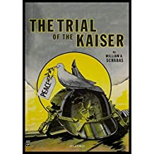 The Trial of the Kaiser