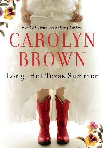 Long, Hot Texas Summer by [Brown, Carolyn]