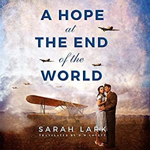 A Hope at the End of the World Audiobook