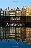 img - for Time Out Amsterdam City Guide: Travel Guide (Time Out City Guides) book / textbook / text book