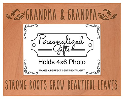 Grandparents Frame Gifts Grandma and Grandpa Strong Roots Grow Beautiful Leaves Mothers Day Gifts for Grandma Natural Wood Engraved 4x6 Landscape Picture Frame Wood