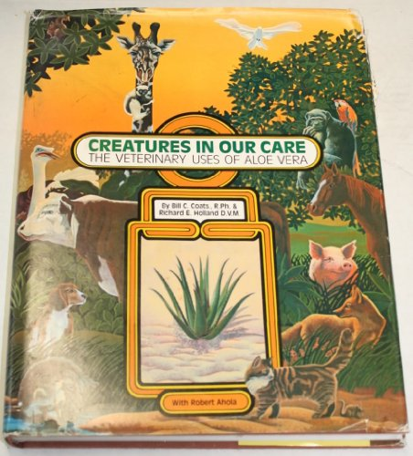 Creatures in Our Care: The Veterinary Uses of Aloe Vera