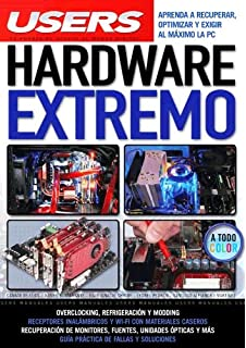 Hardware Extremo: Espanol, Manual Users, Manuales Users (Spanish Edition)