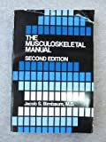 The Musculoskeletal Manual, Birnbaum, Jacob S., 080891796X