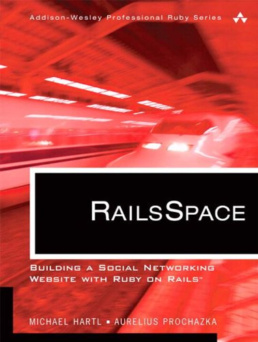 Download RailsSpace: Building a Social Networking Website with Ruby on Rails Pdf