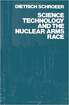 Science Tech and The Nuclear Arms Race