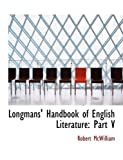 Longmans' Handbook of English Literature, Robert Mcwilliam, 0554597209