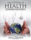 Encyclopedia of Health Communication, , 1452258759