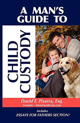 A-Mans-Guide-to-Child-Custody