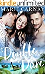 Double Dare: A Menage Romance