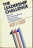 The Leadership Challenge: How to Get Extraordinary Things Done in Organizations (Jossey-Bass management series)