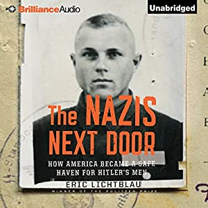 The Nazis Next Door Audiobook
