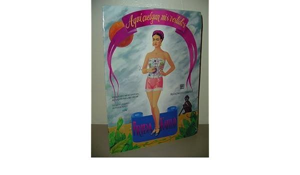 Aqui Cuelgan Mis Vestidos Frida Kahlo Diego Rivera Paper