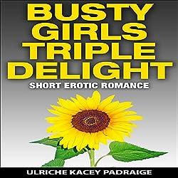 Busty Girls Triple Delight