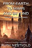From Earth to Mars and Beyond: Ten Science Fiction Short Stories