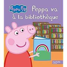 Peppa Pig: Peppa va a la bibliotheque