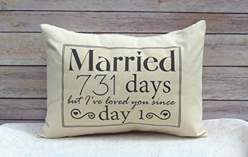731 days 2nd Anniversary Cotton Gift, Cotton Anniversary Gift for her, Married for 731 days but, I've loved you since day 1 ***THIS PILLOW WILL READ 731 DAYS*** taking in account leap year. (Linen Anniversary Gifts For Her)