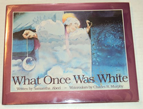 What Once Was White (Hidden Bay Publishing)