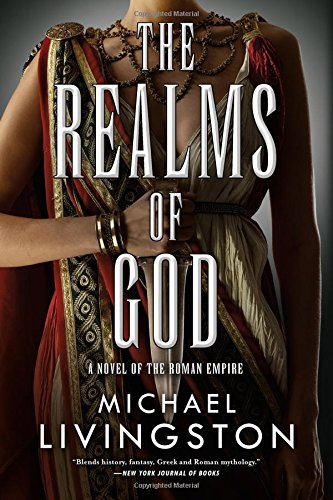 The Realms of God: A Novel of the Roman Empire (The Shards of Heaven, Book 3) ebook
