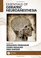 Essentials of Geriatric Neuroanesthesia Front Cover