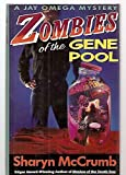 Zombies of the Gene Pool (A Jay Omega Mystery)