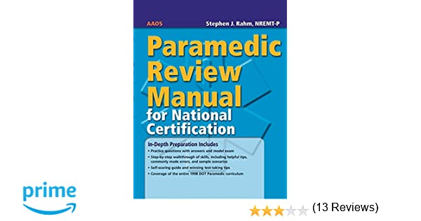 Paramedic Review Manual For National Certification: 9780763755188 ...